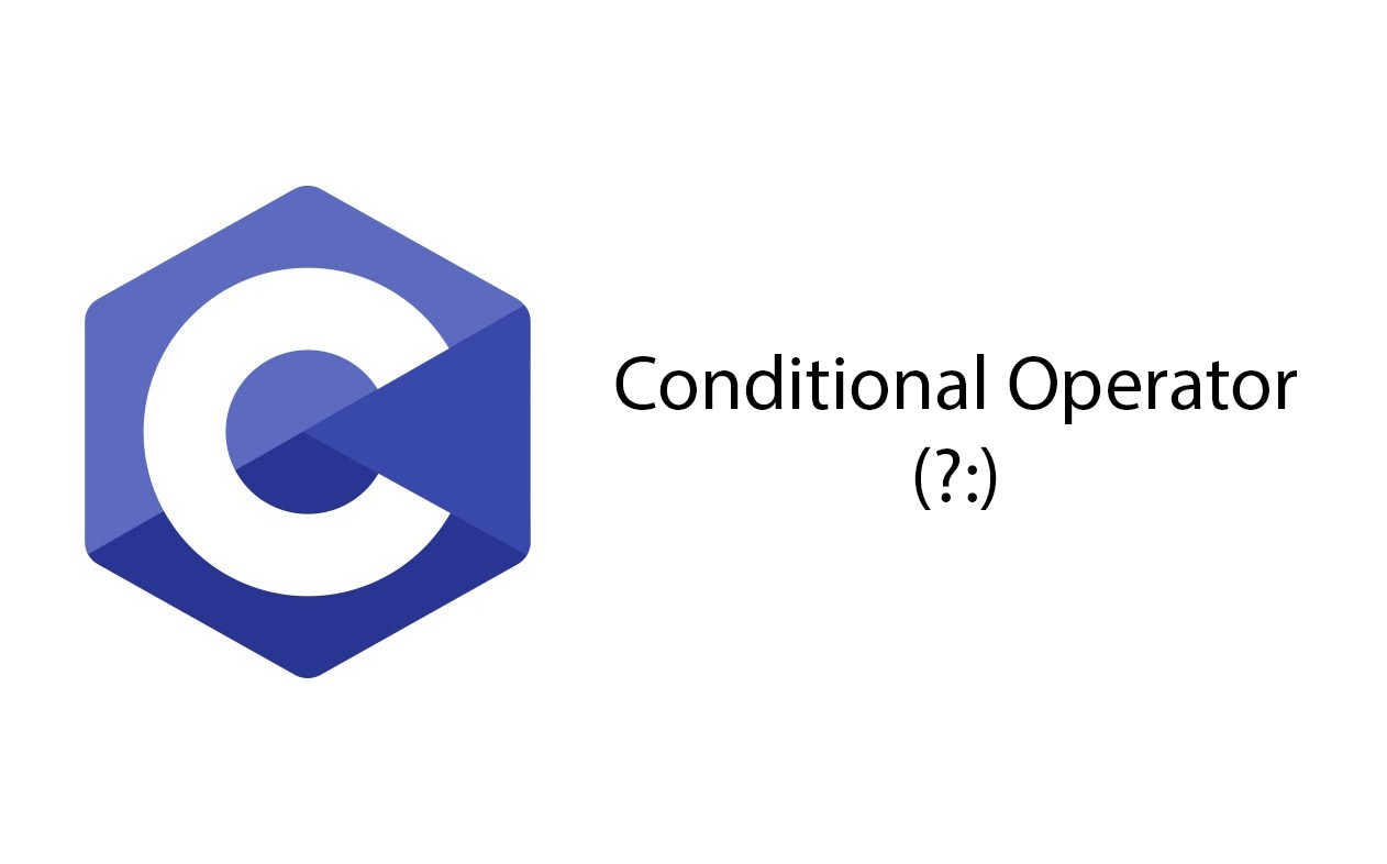 Conditional Operator in C