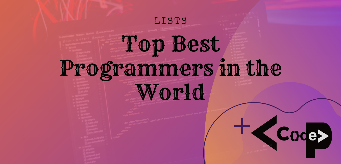 Top Best Programmers In The World